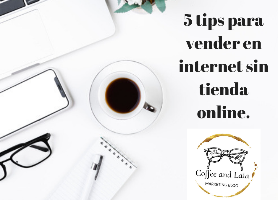 5 tips para vender en internet sin tienda online